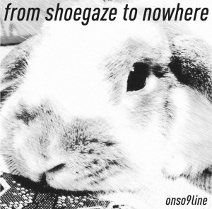 from-shoegaze-to-nowhere.jpg